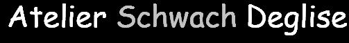 Logo ATELIER SCHWACH DEGLISE